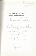 Dédicace De Samuel Sutra - Le Pire Du Milieu (Tonton Et Ses Chinoiseries) - Livres, BD, Revues