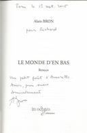 Dédicace De Alain Bron - Le Monde D'en-Bas - Livres, BD, Revues