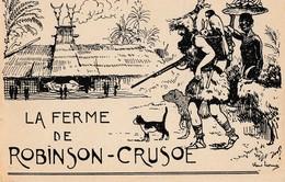LA FERME DE ROBINSON CRUSOE: Restaurant Rotisserie Exposition Coloniale 1931 - Werbepostkarten