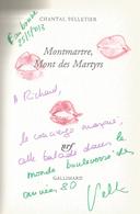 Dédicace De Chantal Pelletier - Montmartre Mont Des Martyrs - Livres, BD, Revues