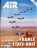 AIR ACTUALITE N° 701 De Mai 2017 - Patrouille De France Avec Calendrier Des Meeting 2017_rl148 - Aviation