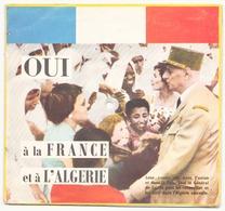 """Livre-disque Souple """" Oui à La France Et à L'Algérie """" Général De Gaulle - Formats Spéciaux"""