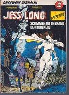 Jess Long 2: Schimmen Uit De Brand De Uitbrekers (Piroton Tillieux) (Dupuis 1977) - Jess Long