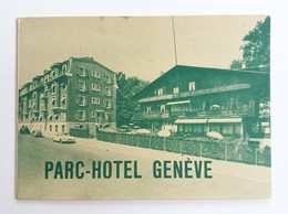 #295   Message, Notice, Invitation, Brochure Parc-Hotel GENEVE Switzerland Swiss - Faire-part