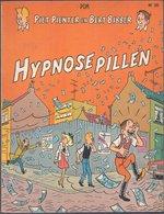 Piet Pienter En Bert Bibber 26: Hypnosepillen (Pom) (De Vlijt 1976) - Piet Pienter En Bert Bibber