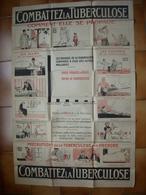 GRANDE AFFICHE - MEDECINE - MALADIE -  COMBATTEZ LA TUBERCULOSE - Affiches & Posters