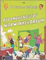 Piet Pienter En Bert Bibber 37: Atoombrandstof Warwinkelarium (Pom) (De Vlijt 1988) - Piet Pienter En Bert Bibber