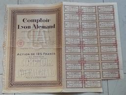 Action Au Porteur De 125 Francs Comptoir Lyon Allemand 1933 Affinage Des Métaux Précieux - Industrie