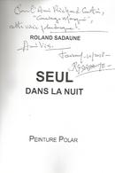 Dédicace De Roland Sadaune - Seul Dans La Nuit - Livres, BD, Revues