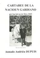 REVUE CARTABEU NACIOUN GARDIANO NATION GARDIANE GARDIANS GRAND BERARD ARNAUD AUBANEL DUPUIS BARONCELLI MARCEL MAILHAN - Provence - Alpes-du-Sud