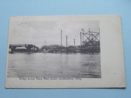 Bridge Across Klang River KLANG ( N° 97 The Federal Rubber Stamp C° Kuala Lumpur ) Anno 1909 ( Zie/voir/see Photo ) ! - Malaysia