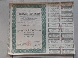 Action Au Porteur De 5000 Francs. Cirages Français - Industrie