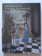 Séraphine & Thilde Barboni - Rose D'Elisabethville. Bruxelles 1960-1961 / 2010 EO TT/TL - Livres, BD, Revues