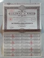 Action Au Porteur De 100 Francs. Coloniale De Mines 1929 - Mijnen