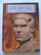 Dufaux & Delaby - Murena. T7. Vie Des Feux / EO 2009  Sérigraphie N & S - Murena