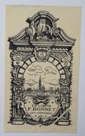 Ex-libris Illustré Belgique XXème - F. DONNET - Anvers - Ex-libris