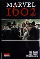 Neil Gaiman - Andy Kubert - MARVEL - 1602 - MARVEL Deluxe / Panini Comics - Avec Jaquette - ( 2007 ) . - Collections