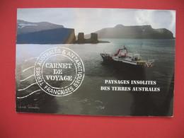 Carnet De Voyage  Terres Australes & Antarctiques Françaises  2005 Paysages Insolites Des Terres Australes - Boekjes