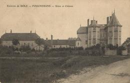 1 Cpa Foucherans - Usine Et Château - France