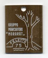 Italia - 1975 - Feletto (Udine) - Medaglia Gruppo Marciatori Morarat - Vedi Foto - (MW1939) - Italie