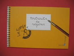 Carnet De Voyage  - Portraits De Régions  à Vivre   2005 - Libretas