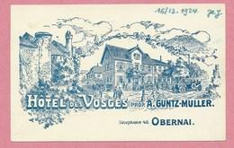 67 - OBERNAI - Hotel Des Vosges - Prop. A. GUNTZ-MULLER - Carte Illustrée - Mont SAINT ODILE - Signée C. PELZ - Obernai