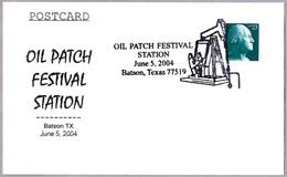 EXTRACCION DE PETROLEO - OIL PATCH FESTIVAL. Batson TX 2004 - Minerales