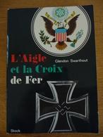 L'AIGLE Et La CROIX DE FER - Livres, BD, Revues