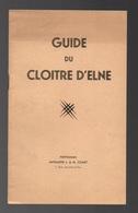 Guide Du Cloître D'Elne - Dépliants Touristiques
