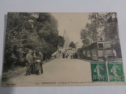 BONSECOURS : Le Départ Du Tramway Pour La France ,n°4149 - Unclassified