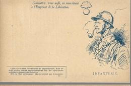 CARTE FRANCHISE MILITAIRE + EMPRUNT DE LA LIBERATION - INFANTERIE - NEUVE - TTBE - Marcophilie (Lettres)
