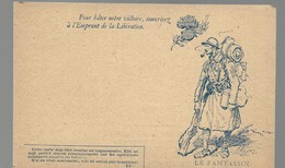 CARTE FRANCHISE MILITAIRE + EMPRUNT DE LA LIBERATION - LE FANTASSIN - NON ECRITE - TTBE - Marcophilie (Lettres)