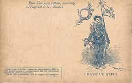 CARTE FRANCHISE MILITAIRE + EMPRUNT DE LA LIBERATION - CHASSEUR ALPIN- NON ECRITE - TTBE - Marcophilie (Lettres)