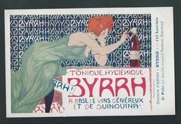 KIRCHNER RAPHAEL : F9 Signée. Tonique Hygienique Byrrh A Base De Vins Genereux - EN TRES BON ETAT. Voir Les 2 Scans - Kirchner, Raphael