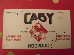 Buvard Caby Hogporc Jambons Salaisons Conserves Saucissons Porc Cochon Boeuf - Alimentaire