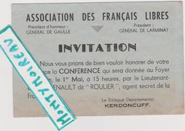 Vieux  Papier :   ; Brest , Finistère : Invitation Français Libre , Général De Gaulle , Kerdoncuff , Délégué - Mariage