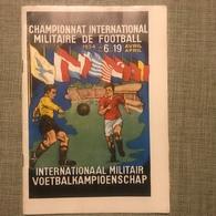 CHAMPIONNAT INTERNATIONAL MILITAIRE DE FOOTBALL 1954 DE 6 AU 19 AVRIL PROGRAMME - Sport