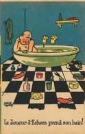 041218 - HUMOUR SPORT CEREBRAL - Le Joueur D' échecs Prend Son Bain ! - PIERRE CYRERE - Damier - Echecs