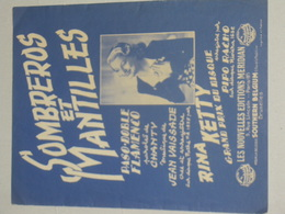 Sombreros Et Mantilles - Paso Doble Flamenco - Rina Ketty - Partitions Musicales Anciennes