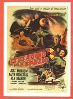 CINEMA-CARTOLINA MANIFESTO  FILM-CITTADINO DELLO SPAZIO-JEFF MORROW-FAITH DOMERGUE-REX REASON - Posters On Cards
