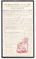 DP Pieter Emiel Van Sante ° Wetteren 1863 † Gent 1918 X Helena De Smet - Images Religieuses