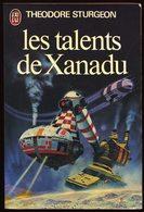 Les Talents De Xanadu - Theodore STURGEON - J'ai Lu 829 - Science-Fiction 1979 - J'ai Lu