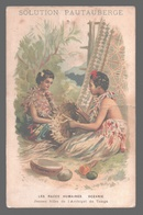 Jeunes Filles De L'Archipel De Tonga - Publicité / Advertising / Werbung Solution Pautauberge - Tuberculose - Costumes - Tonga