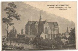 Saint-Quentin - Eglise Collégiale En 1797 (Basilique) - Saint Quentin