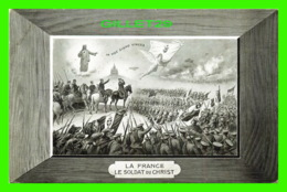 MILITARIA - LA FRANCE, LE SOLDAT DU CHRIST - 14e ÉDITION, JOSEPH RUSSEL, ÉDITEUR - - Régiments
