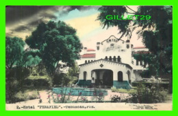 TEHUACAN, MEXIQUE - HOTEL, PENAFIEL - IGNACIO ZARAGOZA - ÉCRITE - - Mexique