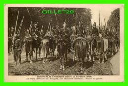 MILITARIA - GUERRE DE LA CIVILISATION CONTRE LA BARBARIE - UN REPOS DERRIÈRE UN BOSQUET - Guerre 1914-18