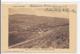 Village Berbère Algérie Teniet El Abed - Ackermann 3e Zouave 6e Compagnie écrite De Puits Nalys 1929 - Batna