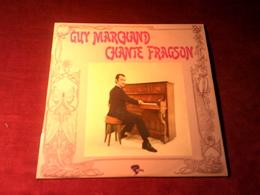 GUY MARCHAND  ° CHANTE FRAGSON     33 TOURS   12 TITRES - Autres - Musique Française