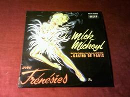 MICK  MICHEYL  AU CASINO DE PARIS AVEC FRENESIES °  33 TOURS 12 TITRES REF DECCA 154 028  POCHETTE OKLEY - Autres - Musique Française